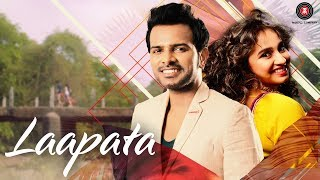 Laapata –  Music Video | Abhishek Chapke Feat Prajakta Shukre