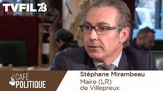 Le Café politique n°22 – Stéphane Mirambeau, Maire (LR) de Villepreux