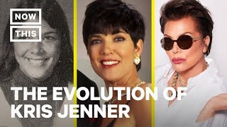 The Evolution of Kris Jenner | NowThis