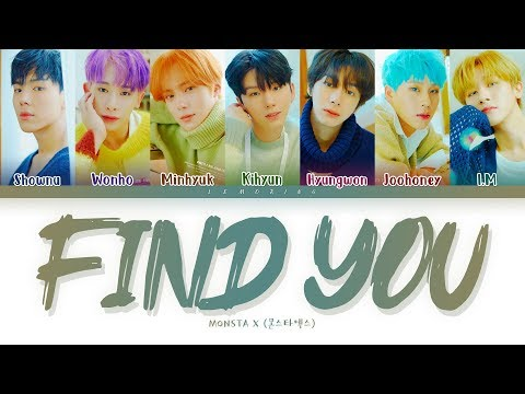 MONSTA X FIND YOU Lyrics (몬스타엑스 FIND YOU 가사) [Color Coded Lyrics/Han/Rom/Eng]