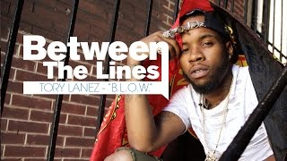 Tory Lanez - B.L.O.W. (Between The Lines)