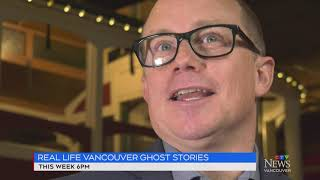 Real Life Vancouver Ghost Stories