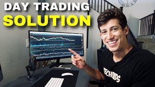 A DAY TRADING PROBLEM WE ALL HAVE!