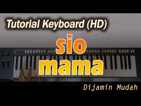 SIO MAMA - LAGU AMBON [Belajar Keyboard Praktis]