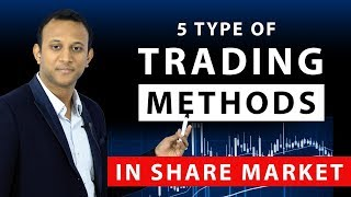 5 Types Of Trading Methods