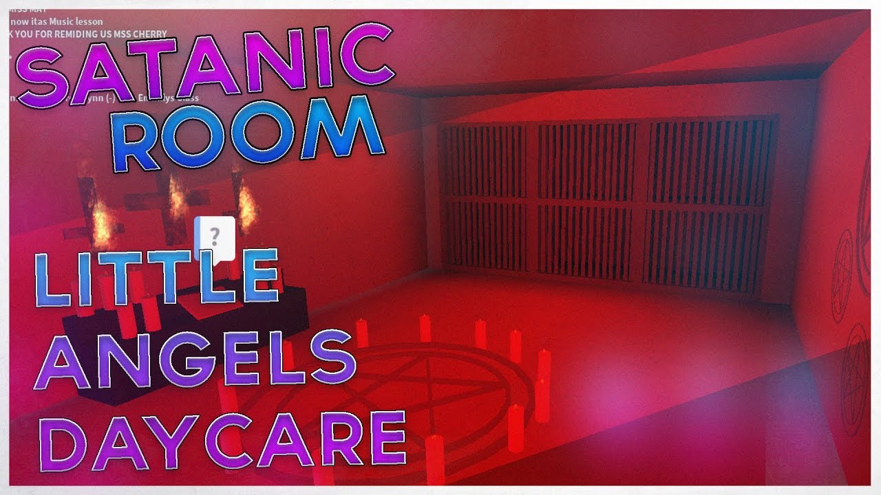 Roblox Room: FOUND A SATANIC ROOM/RITUAL IN LITTLE ANGELS DAYCARE?!?! I