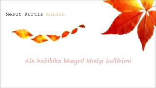 mesut kurtis burdah lyrics video