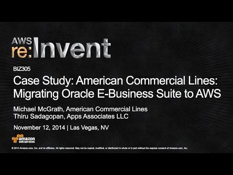 AWS re:Invent 2014 | (BIZ305) Case Study: Migrating Oracle E