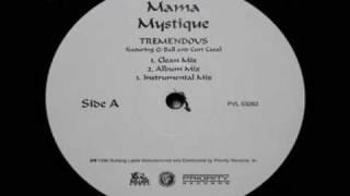 Mama Mystique feat. Q-Ball & Curt Cazal - Tremendous (RMX)