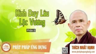 Kinh Duy Lâu Lặc Vương 5 - HT Thiền Sư Thích Nhất Hạnh