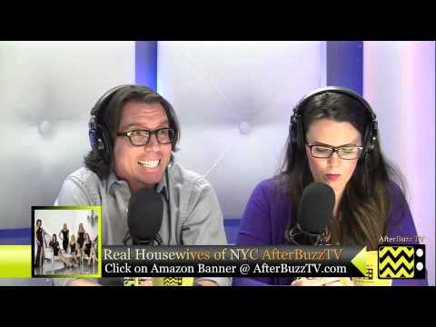 """Real Housewives of NYC After Show Season 5 Epesode 17 """" Don't Make Room for Daddy'   AfterBuzz TV"""
