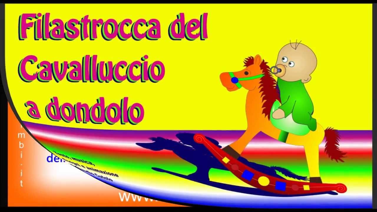 Dondolo Che Dondola.Filastrocca Del Cavalluccio A Dondolo Cavallo A Dondolo