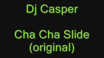 Dj Casper  Cha Cha Slide
