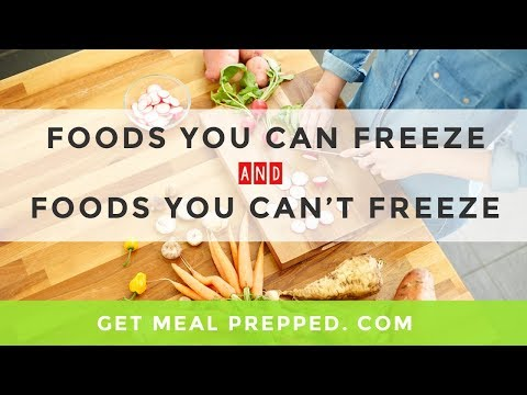 GMP 002: What Foods You Can Freeze & What Foods You Shouldn't Freeze