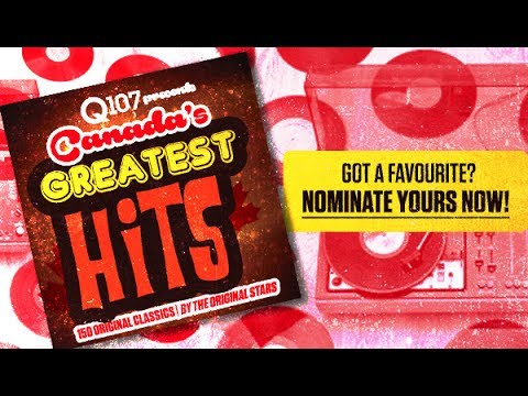 Q107 presents Canada's Greatest Hits 150
