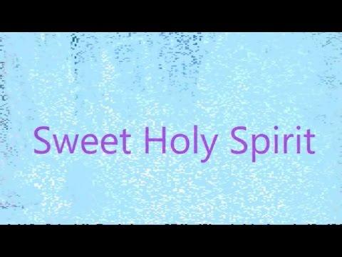 Sweet Holy Spirit (New Gospel Song)