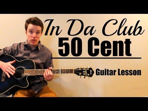 50 Cent - In Da Club | Easy Guitar Lesson