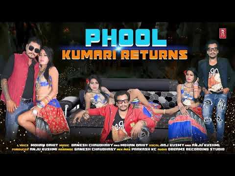 superhit-song-ll-phool-kumari-returns-ll-phool-kumari-2-by-raj-kusmy/anju-kushmi