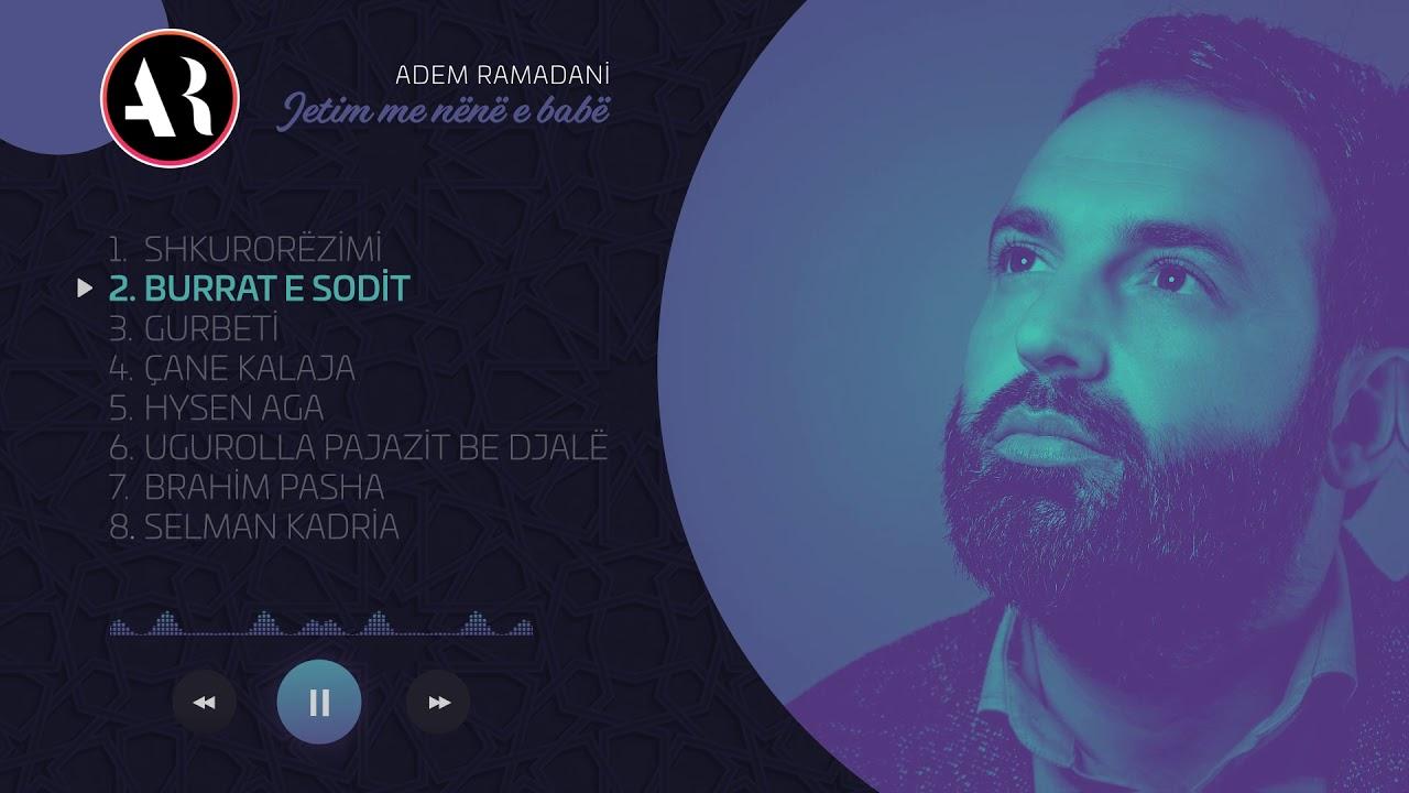 Download Adem Ramadani - Burrat e sodit (Official Video)