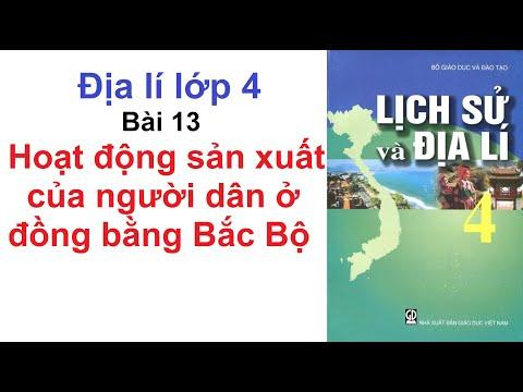 Địa Lí Lớp 4 Bài 13 - Hoạt Động Sản Xuất Của Người Dân Ở Đồng Bằng Bắc Bộ - Trang 103