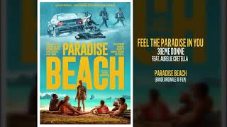 Paradise Beach - Feel the Paradise in You (BO du Film) 38eme Donne Feat Aurelie Crétella