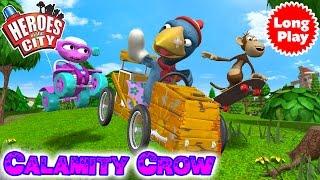 Video Heroes of the City 2 - Calamity Crow Bundle - Preschool Animation -  Long Play download MP3, 3GP, MP4, WEBM, AVI, FLV November 2017
