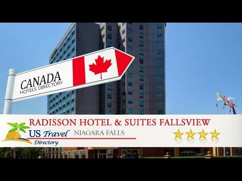 Radisson Hotel & Suites Fallsview - Niagara Falls Hotels, Canada