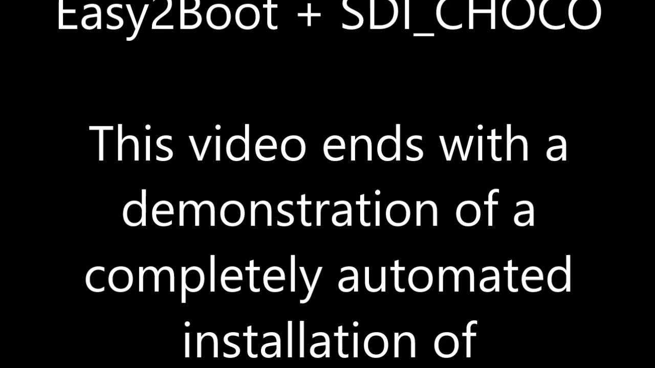 SDI_CHOCO (install drivers, apps and updates) >> :: Easy2Boot