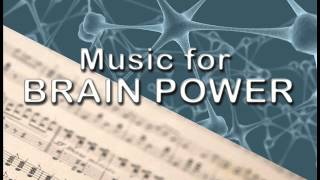 Repeat youtube video Music for Brain Power