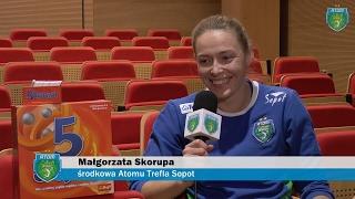 Kwestionariusz w 5 sekund - Małgorzata Skorupa | Atom Trefl Sopot