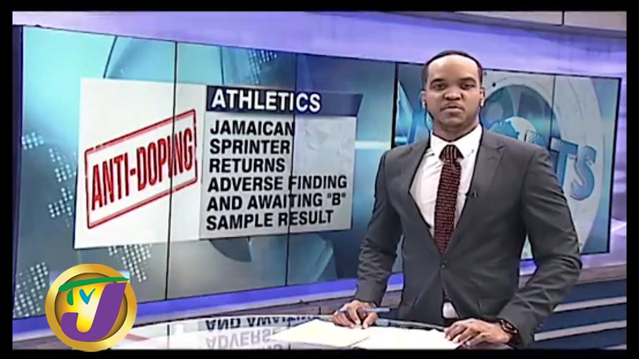 TVJ Sports: Jamaican Sprinter Returns Adverse Findings - August 26 2019