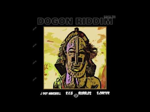 f9266613ad0f3 Dogon Riddim Mix ▷︎2019 Soca▷ S-Carter Bubbles Rkg J-Dot