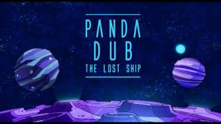 Panda Dub - The Lost Ship - 6 - Purple trip