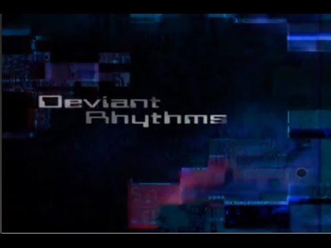 DeviantRhythms - Tradition in a world of change - 60 min