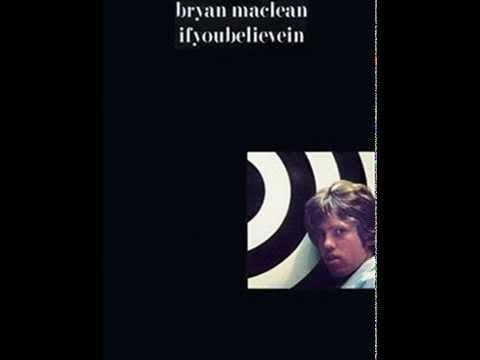 Bryan Maclean – Ifyoubelievein (full album) 1966-1967 mono
