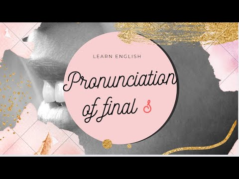 Pronunciation Of Final S