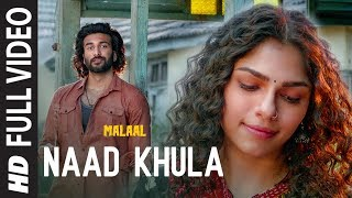 Full Video: NAAD KHULA | Malaal | Sharmin Segal | Meezaan | Shreyas Puranik