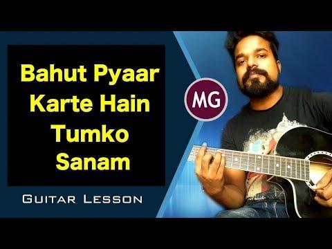 Bahut Pyaar Karte Hain Tumko Sanam - GuitarChords Lesson || Musical Guruji