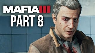 Mafia 3 Gameplay Walkthrough Part 8 - SAVING VITO (PS4/Xbox One) #Mafia3