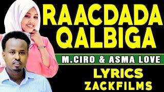 maxamed ciro iyo asma love rafiiq la ahowᴴᴰ lyrics 2017