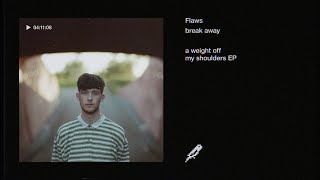 Flaws - a weight off my shoulders EP