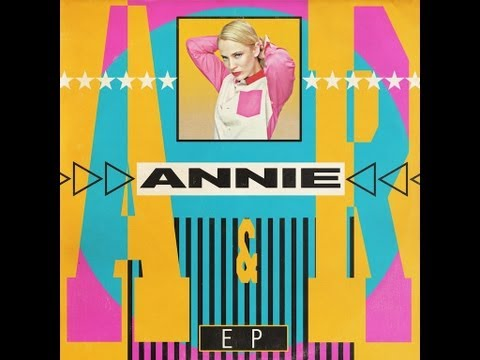 ANNIE - Back Together - From the A&R EP - Official HQ