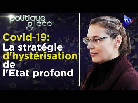 Covid-19 : la stratégie d'hystérisation de l'Etat profond - Valérie Bugault - Poléco n°266 - TVL