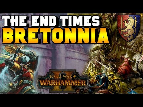 End Times: Bretonnia & Fates of Legendary...
