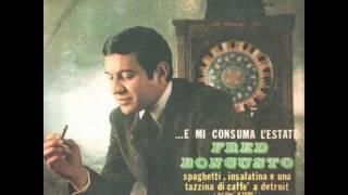 Fred  Bongusto - Spaghetti, insalatina e una tazzina di caffè a Detroit