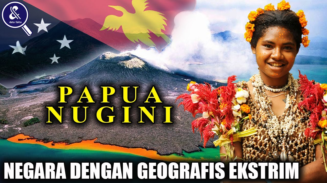 Jangan Salah Lagi! PNG Bukan Indonesia! Inilah Sejarah dan Fakta Unik Negara Papua Nugini