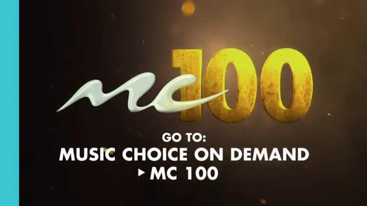 Catch The Mc 100 On Music Choice On Demand Youtube