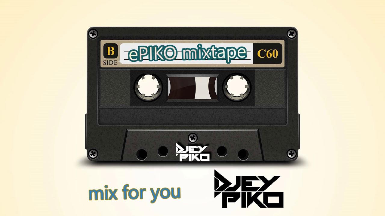 ePIKO mixtape 010 | mix for you DJEY PIKO - YouTube