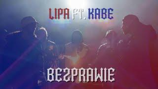 Lipa - Bezprawie ft. Kabe (prod. Szwed SWD)