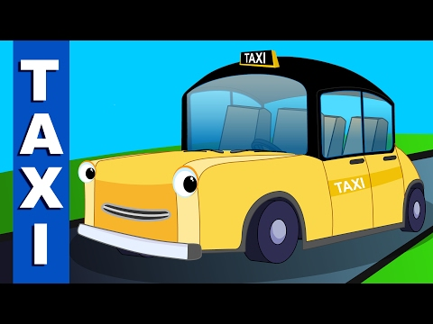 taxi song | vehicle songs and rhymes for kids | original children's song